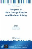 Progress in High Energy Physics and Nuclear Safety