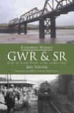 Railway Walks: Gwr and South Western