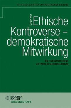 Ethische Kontroverse - demokratische Mitwirkung