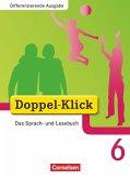 Doppel-Klick - Differenzierende Ausgabe. 6. Schuljahr. Schülerbuch