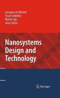 Nanosystems Design and Technology - Micheli, Giovanni De; Leblebici, Yusuf; Gijs, Martin; Voros, Janos