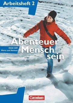 Abenteuer Mensch sein 2. Ethik/LER, Werte und Normen - Wegmann, Adalbert; Heimbrock, Cornelia