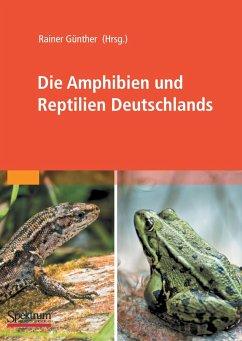 Die Amphibien und Reptilien Deutschlands - Günther, Rainer (Hrsg.)