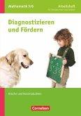 Diagnostizieren und Fördern in Mathematik 5./6. Schuljahr. Brüche und Dezimalbrüche