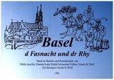 Basel, d Fasnacht und dr Rhy