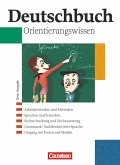 Deutschbuch Gymnasium 5.-10. Schuljahr. Orientierungswissen