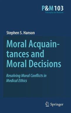 Moral Acquaintances and Moral Decisions - Hanson, Stephen S.