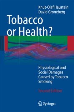 Tobacco or Health? - Haustein, Knut-Olaf;Groneberg, David