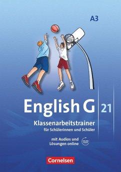 English G 21. Ausgabe A 3. Klassenarbeitstrainer mit Lösungen