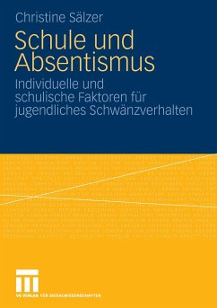 Schule und Absentismus - Riegel, Christine