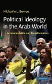 Political Ideology in the Arab World: Accommodation and Transformation
