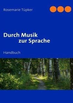 Durch Musik zur Sprache