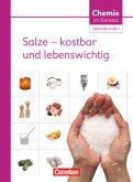 Chemie im Kontext : Salze - kostbar und lebenswichtig. Sekundarstufe I. Westliche Bundesländer