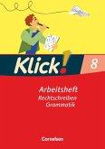 Klick! Deutsch 8. Schuljahr. Rechtschreiben und Grammatik. Westliche Bundesländer