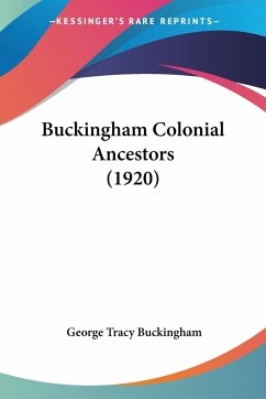 Buckingham Colonial Ancestors (1920)