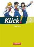 Klick! Englisch 3: 7. Schuljahr. Schülerbuch