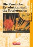 Kurshefte Geschichte: Die Russische Revolution und die Sowjetunion