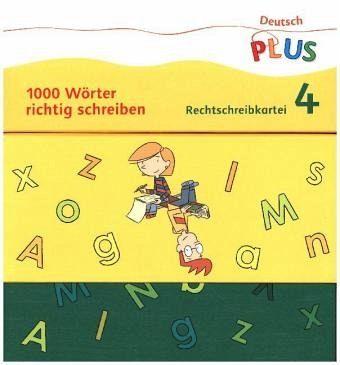 Deutsch Plus Grundschule 4 Schuljahr Rechtschreibkartei I Von M