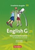 English G 21. Erweiterte Ausgabe D 3. Klassenarbeitstrainer mit Lösungen und Audios online