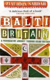Balti Britain: A Journey Through the British Asian Experience