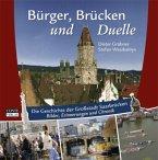 Bürger, Brücken und Duelle