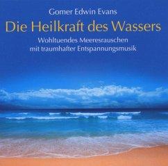 Die Heilkraft des Wassers - Evans,Gomer Edwin
