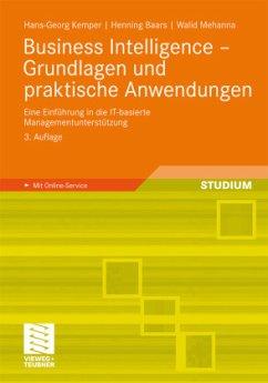 Business Intelligence - Grundlagen und praktisc...