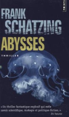 Abysses - Schätzing, Frank