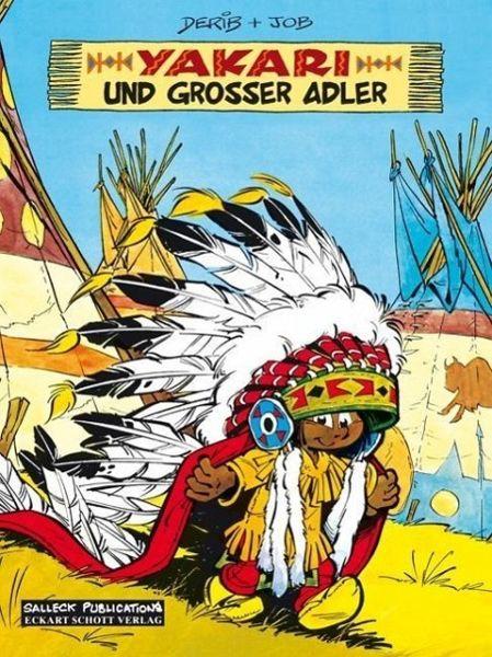 Yakari und Großer Adler / Yakari Bd.1 - Derib; Job