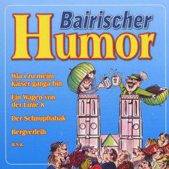 Bairischer Humor - Weiss-Ferdl/Moosacher/Di Monaco/+