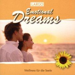 Emotional Dreams-Wellness Für Die Seele - Largo