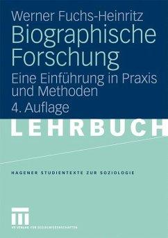 Biographische Forschung - Fuchs-Heinritz, Werner