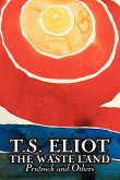 The Waste Land, Prufrock, and Others by T. S. Eliot, Poetry, Drama