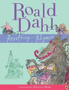 Revolting Rhymes - Dahl, Roald