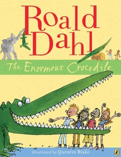 The Enormous Crocodile - Dahl, Roald; Blake, Quentin