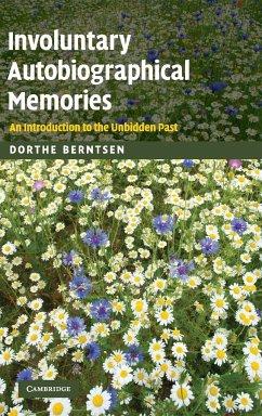 Involuntary Autobiographical Memories - Berntsen, Dorthe