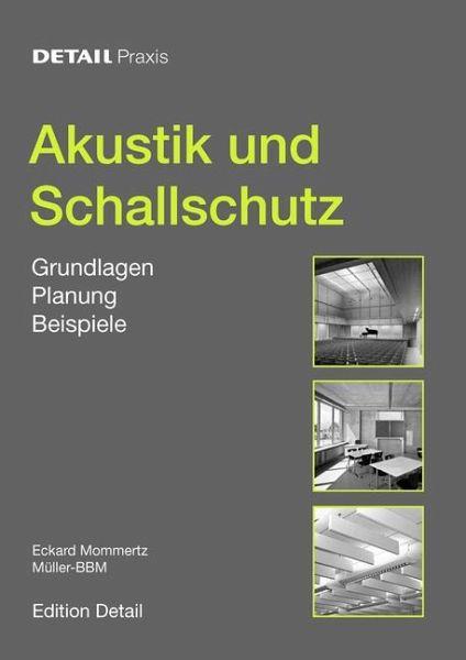 akustik und schallschutz von eckard mommertz fachbuch. Black Bedroom Furniture Sets. Home Design Ideas