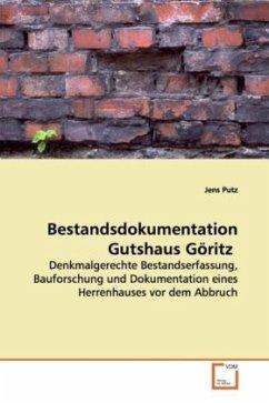 Bestandsdokumentation Gutshaus Göritz