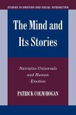 The Mind and Its Stories: Narrative Universals and Human Emotion