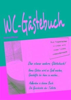 WC-Gästebuch - Hilberger, Manfred