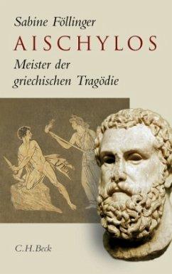 Aischylos - Föllinger, Sabine