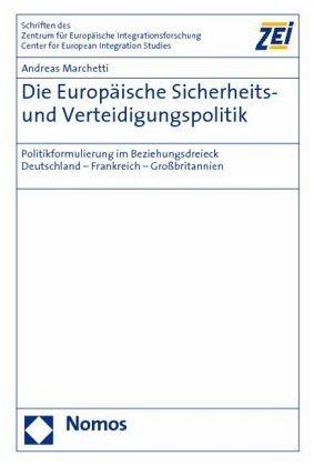Die Europäische Sicherheits- und Verteidigungspolitik