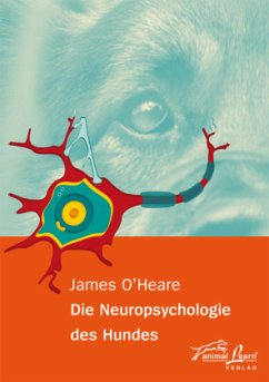 Die Neuropsychologie des Hundes - O'Heare, James