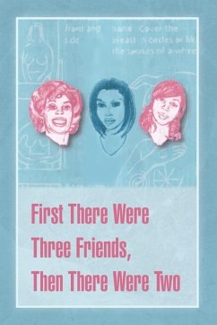 First There Were Three Friends, Then There Were Two