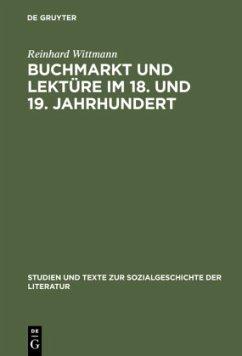 Buchmarkt und Lektüre im 18. und 19. Jahrhundert