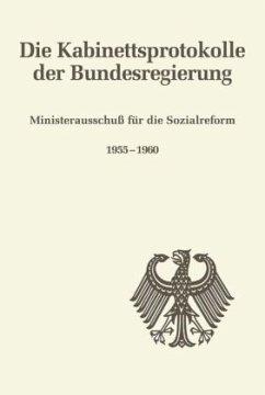 Ministerausschuß für die Sozialreform 1955-1960 - Kahlenberg, Friedrich P. (Hrsg.)