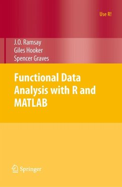 Functional Data Analysis with R and MATLAB - Ramsay, James O.; Hooker, Giles; Graves, Spencer