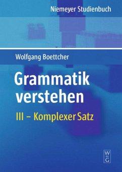 Grammatik verstehen 03. Erweiterter einfacher Satz, Komplexer Satz, Satzfolgen