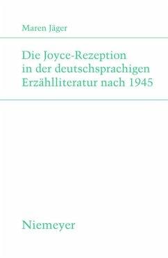 Die Joyce-Rezeption in der deutschsprachigen Erzählliteratur nach 1945