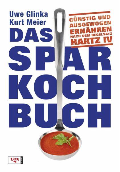 Das Sparkochbuch - Glinka, Uwe; Meier, Kurt